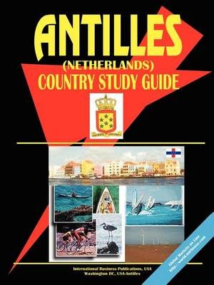 Antilles (Netherlands) Country Study Guide (Paperback)