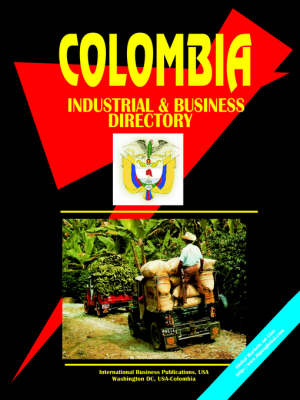 Colombia Industrial and Business Directory (Paperback)