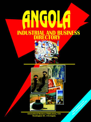 Angola Industrial and Business Directory (Paperback)