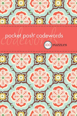 Pocket Posh Codewords: 100 Puzzles (Paperback)