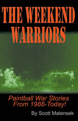 The Weekend Warriors (Paperback)
