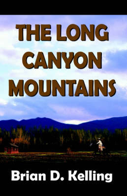The Long Canyon Mountains (Paperback)