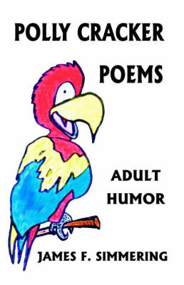Polly Cracker Poems: Adult Humor (Paperback)