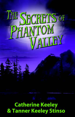 The Secrets of Phantom Valley (Paperback)