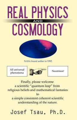 Real Physics and Cosmology (Paperback)