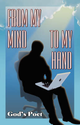 From My Mind to My Hand (Paperback)