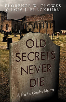 Old Secrets Never Die (Paperback)