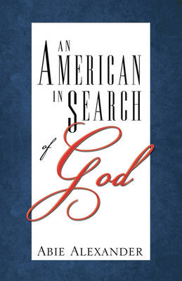 An American in Search of God (Paperback)