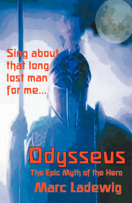 Odysseus: The Epic Myth of the Hero (Paperback)