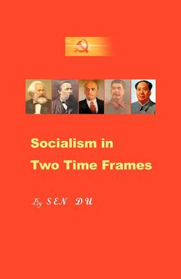 Socialism in Two Time Frames (Paperback)