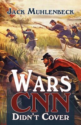 Wars CNN Didn't Cover (Paperback)