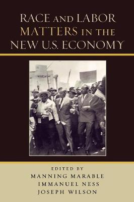 Race and Labor Matters in the New U.S. Economy (Paperback)