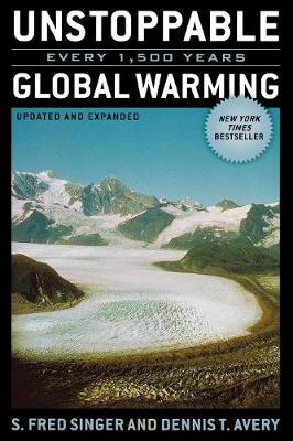 Unstoppable Global Warming: Every 1500 Years (Paperback)