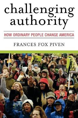 Challenging Authority: How Ordinary People Change America - Polemics (Paperback)