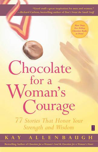 Chocolate for a Womans Courage (Paperback)