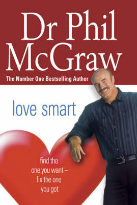 Love Smart: Find the One You Want - Fix the One You Got (Paperback)
