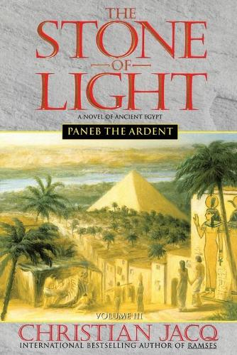 Paneb the Ardent #3: The Stone of Light (Paperback)