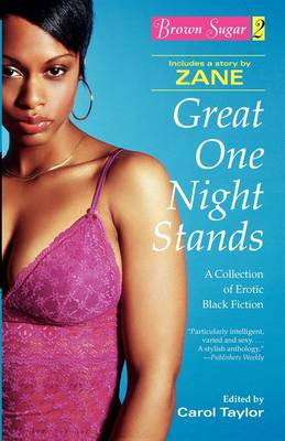 Brown Sugar 2: Volume 2: Great One Night Stands - A Collection of Erotic Black Fiction (Paperback)
