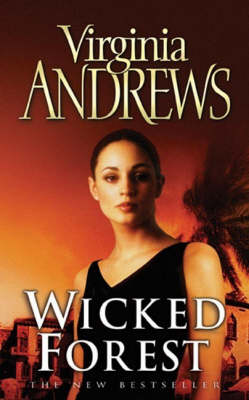 Wicked Forest - The De Beers Family (Paperback)