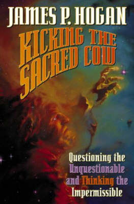 Kicking the Sacred Cow (Book)