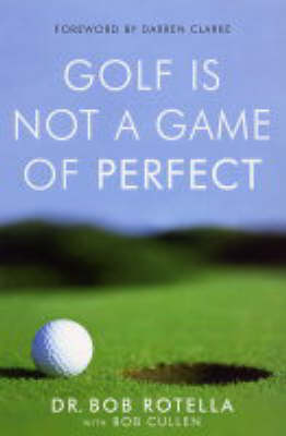 Golf is Not a Game of Perfect (Paperback)