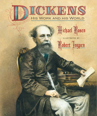 Dickens: His Work and His World (Hardback)