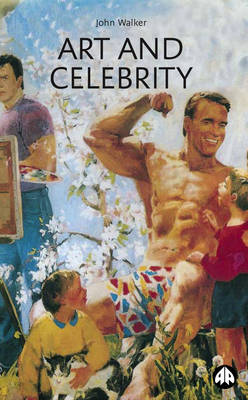 Art and Celebrity (Paperback)