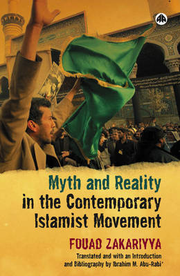 Myth and Reality in the Contemporary Islamist Movement (Paperback)
