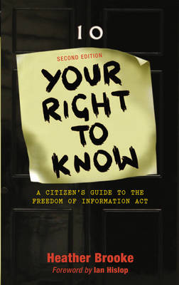 Your Right to Know: A Citizen's Guide to the Freedom of Information Act (Paperback)