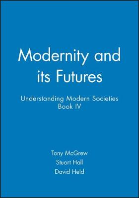 Modernity and Its Futures: v. 4 (Paperback)