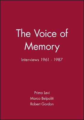 The Voice of Memory: Interviews, 1961-1987 (Hardback)