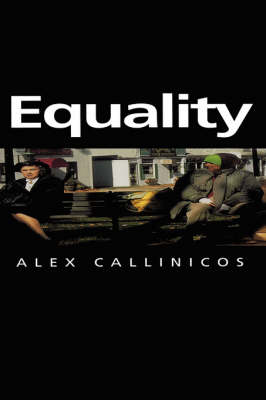 Equality - Themes for the 21st Century Series (Hardback)