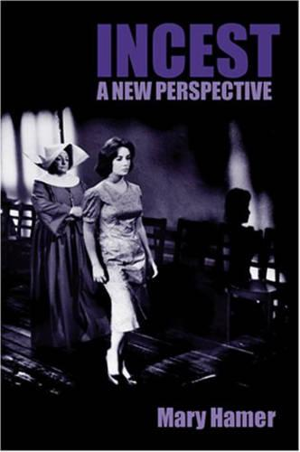 Incest: A New Perspective (Hardback)