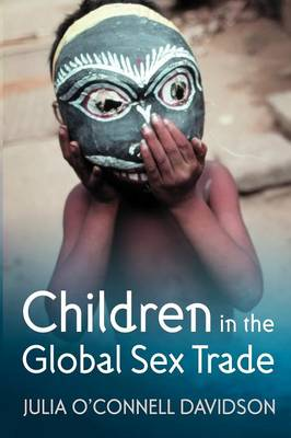 Children in the Global Sex Trade (Paperback)