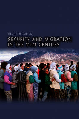 Security and Migration in the 21st Century (Paperback)