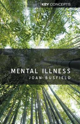 Mental Illness - Key Concepts (Paperback)
