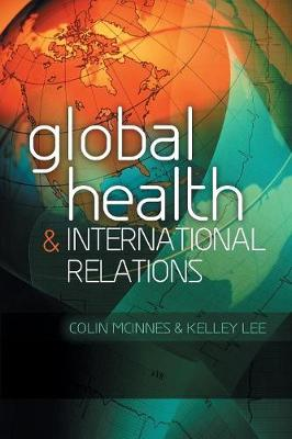 Global Health and International Relations (Paperback)