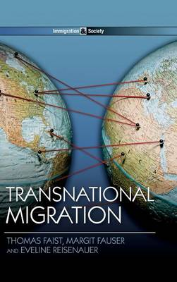 Transnational Migration - Immigration and Society (Hardback)