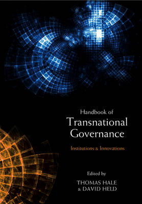 Handbook of Transnational Governance: New Institutions and Innovations (Hardback)