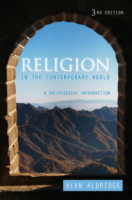 Religion in the Contemporary World: A Sociological Introduction (Hardback)