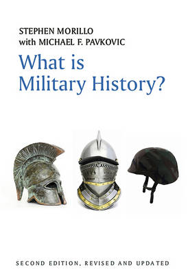 What is Military History? - What is History Series (Hardback)