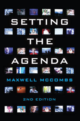 Setting the Agenda: Mass Media and Public Opinion (Paperback)