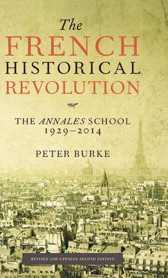 The French Historical Revolution: The Annales School (Hardback)