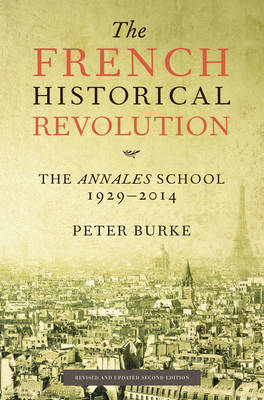 French Historical Revolution: The Annales School (Paperback)