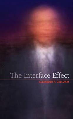 The Interface Effect (Hardback)