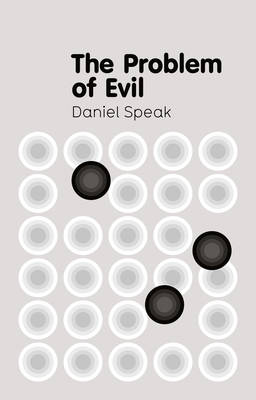 The Problem of Evil - Polity Key Concepts in Philosophy (Hardback)