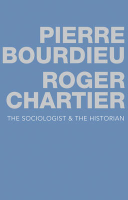 The Sociologist and the Historian (Paperback)