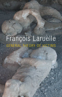 General Theory of Victims (Hardback)