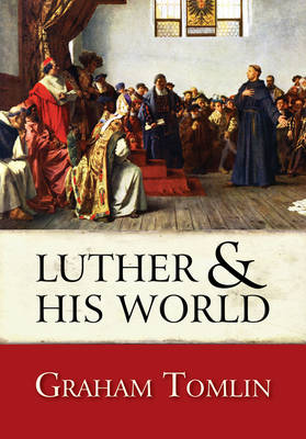 Luther and His World: An Introduction (Paperback)