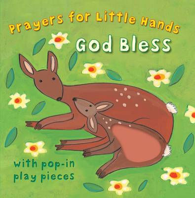 God Bless - Prayers for Little Hands (Board book)